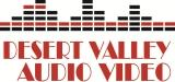 Desert Valley Audio Video's