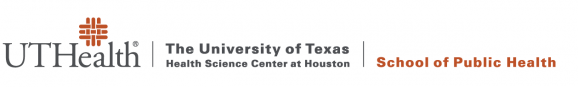 The University of Texas Health Science Center at Houston - School of Public Health